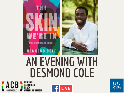 Book Cover of the Skin We're In and an image of the author, Desmond Cole